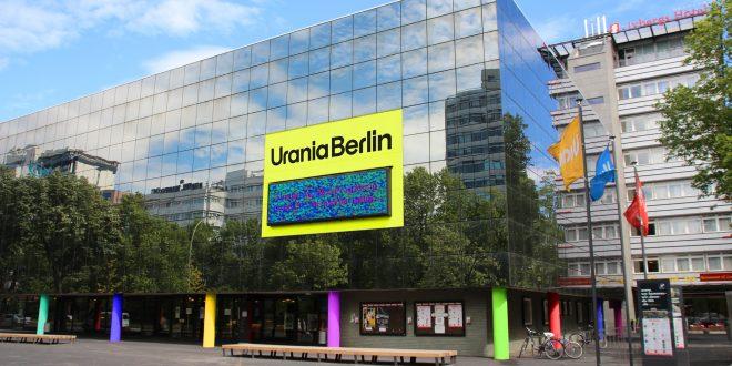 Urania Berlin: Ein starker Ort für neue Impulse